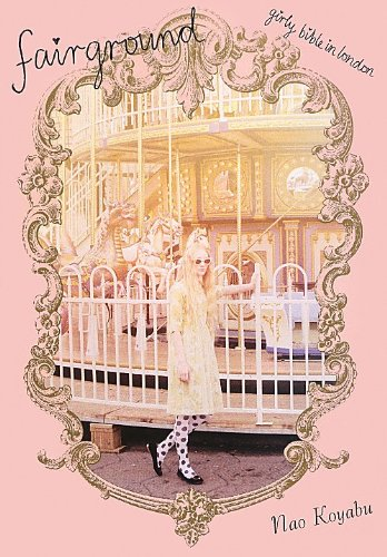 fairground  -ガーリーバイブル in LONDON-