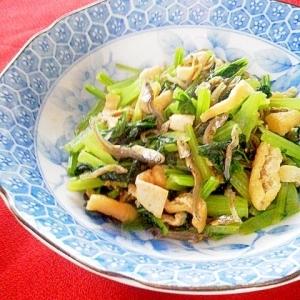 香ばしい♪煎りじゃこ・油揚げと小松菜の炒め物