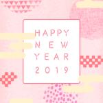 Happy New Year!2019年最初のあいさつ、SNSから可愛く発信しよう♡