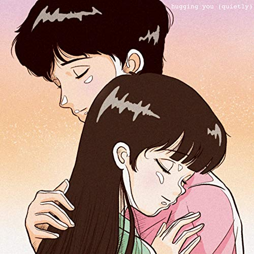 Hugging You (Quietly)